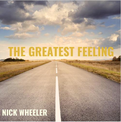 Nick Wheeler - the greatest feeling