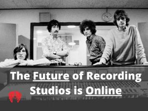 The future of recording studios